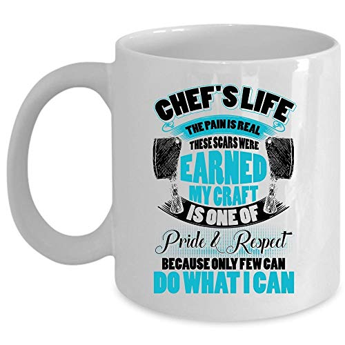 My Craft Is One Of Pride And Respect Coffee Mug, Chef's Life Mug, These Scars Were Earned Cup