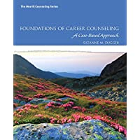Foundations of Career Counseling: A Case-Based Approach (Mycounselinglab)