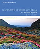 Foundations of Career Counseling 1st Edition
