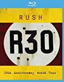 Rush - R30/30th Anniversary World Tour [Blu-ray]