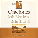 img - for Las 21 Oraciones M s Efectivas de la Biblia [The 21 Most Effective Prayers of the Bible] book / textbook / text book
