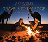 Travels to the Edge, Art Wolfe, 1594852774