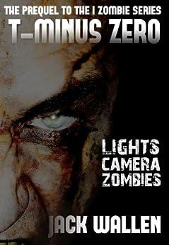 T-Minus Zero (I Zombie) by [Wallen, Jack]