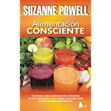 Alimentacion consciente (Spanish Edition) by Suzanne Powell (2014-06-30)