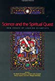 Science and the Spiritual Quest, Robert John Russell, 0415257670