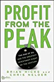 img - for Profit from the Peak: The End of Oil and the Greatest Investment Event of the Century book / textbook / text book