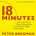 18 Minutes Audiobook by Peter Bregman Narrated by Peter Bregman