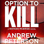 Option to Kill: A Nathan McBride Novel, Book 3 | Andrew Peterson