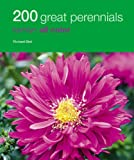 200 Great Perennials, Richard Bird, 0600620344