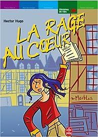 La Rage au coeur par Hector Hugo