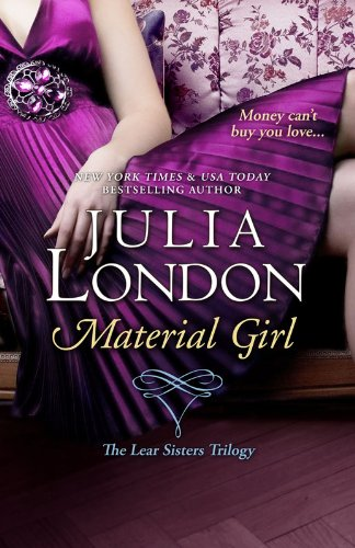 Julia London's <b><i>Material Girl</i></b> Is Our New Romance Of The Week Sponsor!