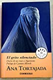 El Grito Silenciado / The Silent Cry (Best Seller) (Spanish Edition)