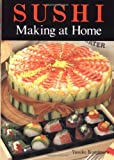 Sushi Making at Home, Yasuko Kamimura, 0870409921