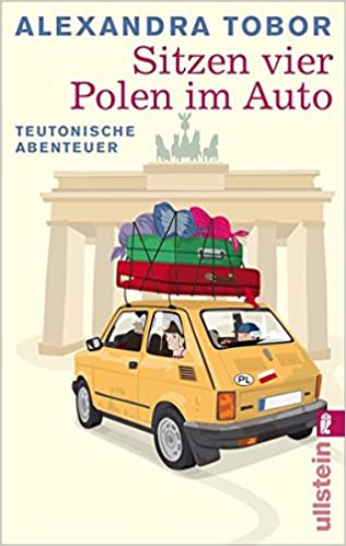 Sitzen Vier Polen Im Auto Teutonische Abenteuer Amazonde
