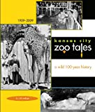 Kansas City Zoo Tales, Ruth Seeliger, 1933466928