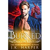 Burned (Dragon Mates Book 3)