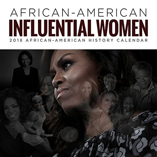 777 Tri-Seven Entertainment 2018 Famous Influential African American Women Calendar with Historical Facts