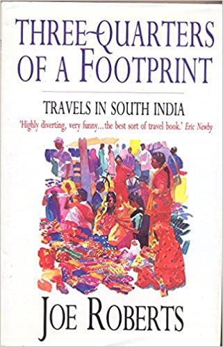 Book Three-quarters of a Footprint: Travels in South India