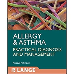 Allergy and Asthma: Practical Diagnosis and Management (LANGE Clinical Medicine)