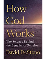 How God Works: The Science Behind the Benefits of Religion