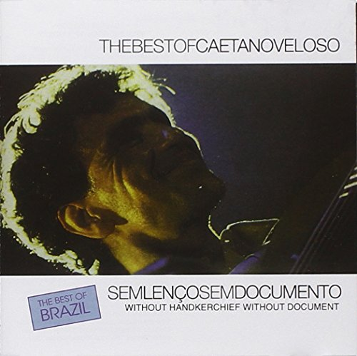 Caetano Veloso - Sem Lenco Sem Documento: The Best Of Caetano Veloso - Zortam Music