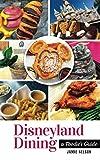 Disneyland Dining: A Foodie s Guide