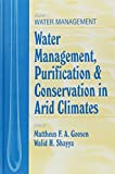 Water Management, Purification, and Conservation in Arid Climates 9781566767729