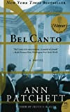 By Ann Patchett (Bel Canto) By Patchett, Ann (Author) Paperback on 02-Aug-2005 [Paperback]
