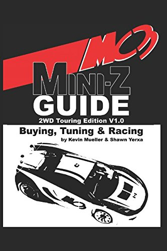 - MC3 Mini-Z Buying, Tuning & Racing Guide: 2WD Touring Edition