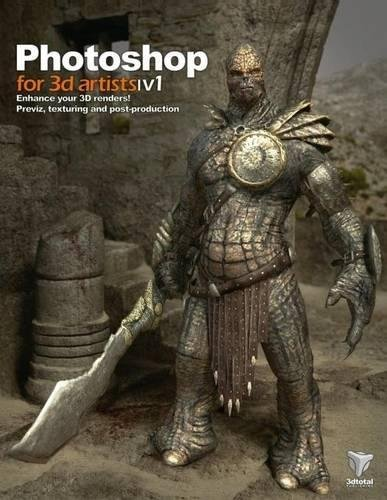 Read Online Photoshop for 3D Artists, Vol. 1 ebook