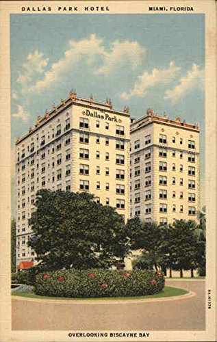 Dallas Park Hotel, Overlooking Biscayne Bay Miami, Florida Original Vintage Postcard ()