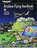 #7: Airplane Flying Handbook: ASA FAA-H-8083-3B