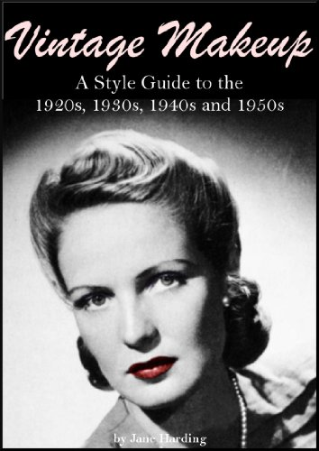 How to do Vintage Style Makeup : 1920s, 1930s, 1940s, 1950s Vintage Makeup eBook  AT vintagedancer.com