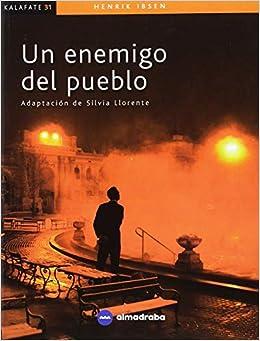 Un Enemigo del Pueblo (Spanish Edition)