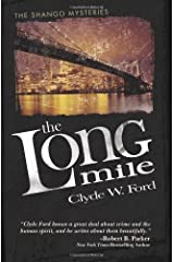 The Long Mile (Shango Mysteries S.) Paperback