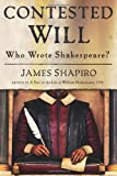 Contested Will, James Shapiro, 1416541624