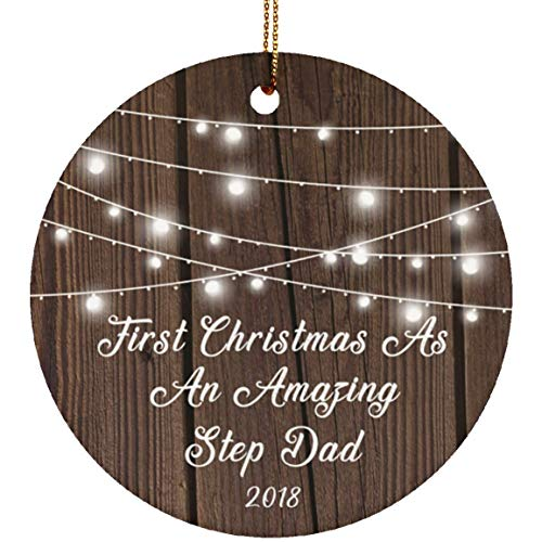 First Christmas As an Amazing Step Dad 2018 - Ceramic Circle Ornament Xmas Christmas Tree Decor-ation Flat Glossy Rustic Porcelain, Gift for Family Couple Wedding Anniversary Birthday Bday
