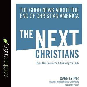 The Next Christians Audiobook