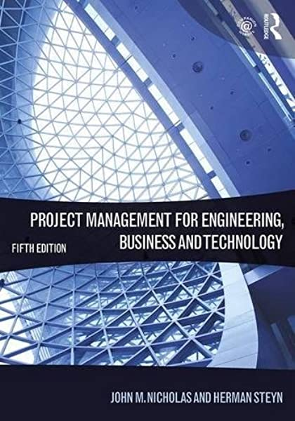 Amazon Com Project Management For Engineering Business And Technology 9781138937345 Nicholas John M Steyn Herman Books