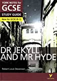 Dr Jekyll and Mr Hyde: York Notes for GCSE (9-1).