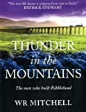 Thunder in the Mountains: The Men Who Built Ribblehead