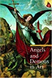 Angels and Demons in Art, Rosa Giorgi, 0892368306