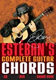 Esteban's Complete Guitar Chords (Esteban's Complete Guitar Course) by Esteban (2008) Paperback
