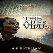 The Ares Virus | A P Bateman