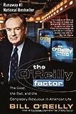 The O'Reilly Factor, Bill O'Reilly, 0767905296