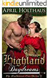 Highland Daydreams (The MacKinnon Clan Series Book 3)