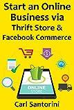 Start an Online Business via Thrift Store & Facebook Commerce