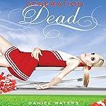 Generation Dead | Daniel Waters