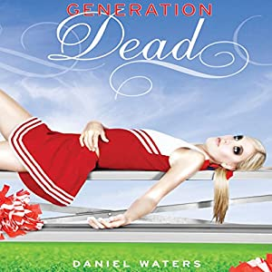 Generation Dead Audiobook