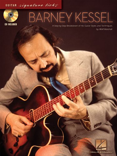 Barney Kessel: A Step-by-Step Breakdown of His Guitar Styles and Techniques (Guitar Signature Licks)